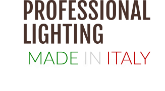 PROFESSIONAL  LIGHTING  MADE IN ITALY